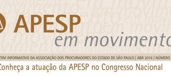 Edição do APESP em Movimento Nº 114 está no ar. Destaque para a atuação da APESP em Brasília. Acesse!
