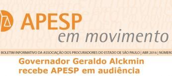 Edição do APESP em Movimento Nº 113 está no ar. Destaque para a visita da APESP ao Governador Geraldo Alckmin. Acesse!
