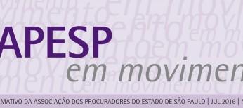 Destaque para a atuação da APESP em Brasília e São Paulo. Acesse!